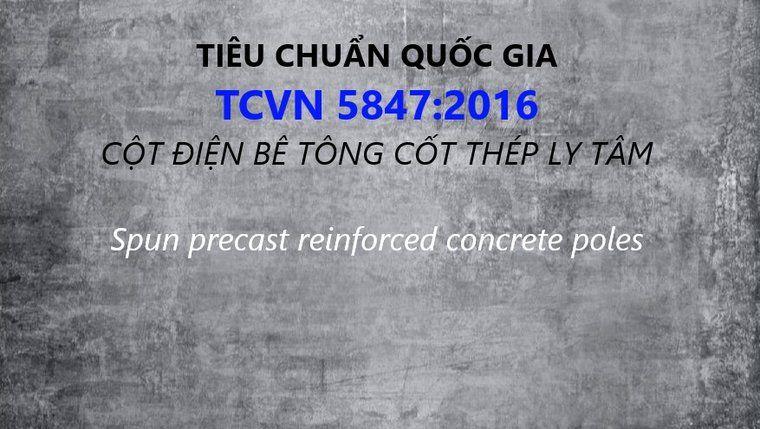 Tiêu chuẩn cột điện bê tông ly tâm - TCVN 5847:2016